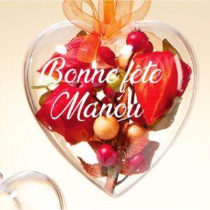 Coeur à garnir Bonne fête Manou